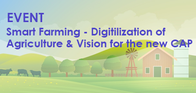 Smart Farming - Digitilization of Agriculture & Vision for the new CAP