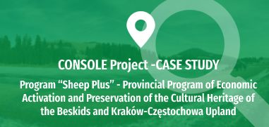 """Program """"Sheep Plus"""" - Provincial Program of Economic Activation and Preservation of the Cultural Heritage of the Beskids and Kraków-Częstochowa Upland"""